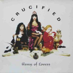 "Army Of Lovers - Crucified (12"" Vinyl Maxi-Single Germany)"