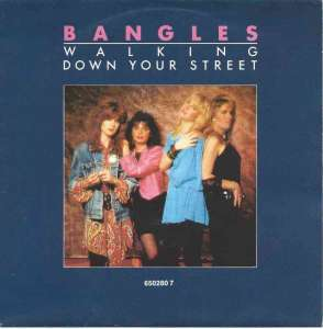 "Bangles - Walking Down Your Street (7"" Vinyl-Single Holland)"