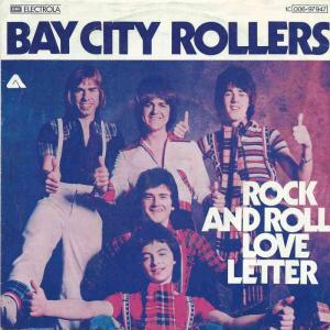"Bay City Rollers - Rock And Roll Love Letter (7"" Single)"