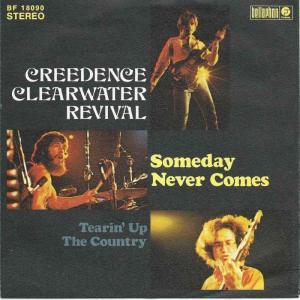 "Creedence Clearwater Revival - Someday Never Comes (7"")"
