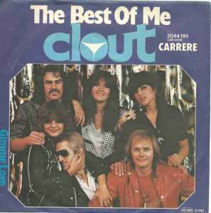 "Clout - The Best Of Me (7"" Carrere Vinyl-Single Germany)"