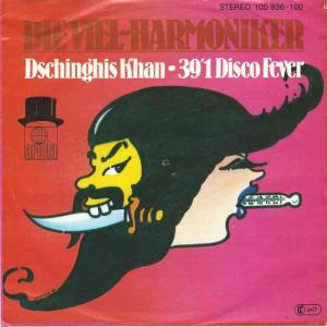 "Die Viel-Harmoniker - Dschinghis Khan (7"" Vinyl-Single)"