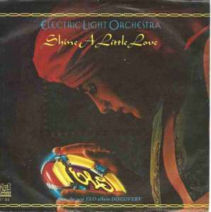 "Electric Light Orchestra - Shine A Little Love (7"" 1977)"