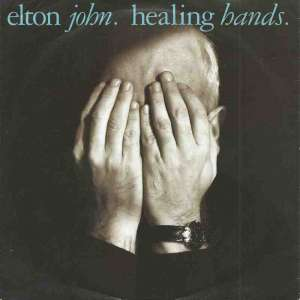 "Elton John - Healing Hands (7"" Vinyl-Single Germany 1989)"