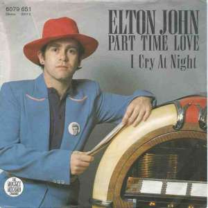 "Elton John - Part Time Love (7"" Rocket-Record Vinyl-Single)"