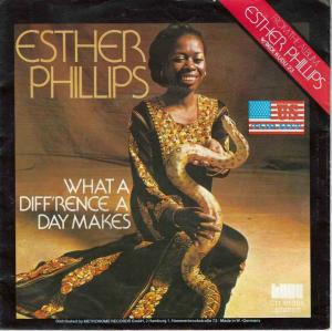 "Esther Phillips - What A Diffrence... (7"" Vinyl-Single)"