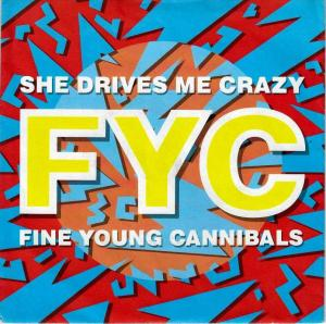 "Fine Young Cannibals - She Drives Me Crazy (7"" Single)"
