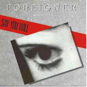 "Foreigner - Say You Will / A Night To Remember (7"" Single)"