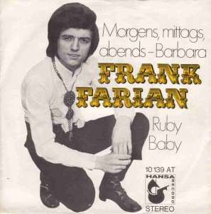"Frank Farian - Morgens mittags abends Barbara (7"" Single)"