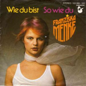 "Franziska Menke - Wie du bist (7"" Vinyl-Single Germany)"
