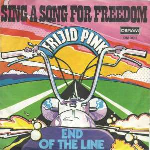 "Frijid Pink - Sing A Song For Freedom (7"" Deram Single)"