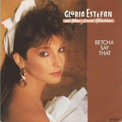 Gloria Estefan Betcha Say That Vinyl Single Germany