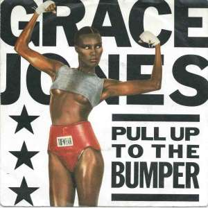 "Grace Jones - Pull Up The Bumper (7"" Vinyl-Single Germany)"