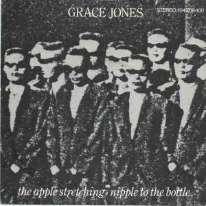 "Grace Jones - The Apple Stretching (7"" Vinyl-Single Germany)"