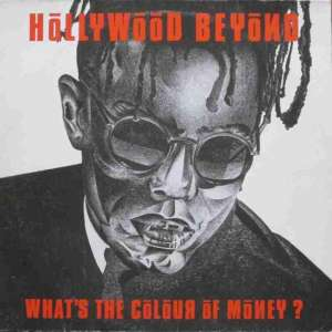 "Hollywood Beyond - What's The Colour Of Money? (12"" Maxi)"