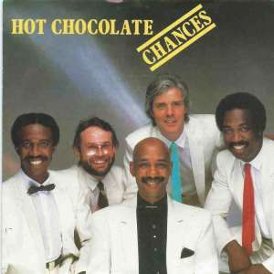 "Hot Chocolate - Chances (7"" RAK Vinyl-Single Germany 1982)"