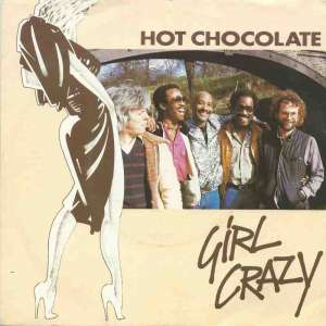 "Hot Chocolate - Girl Crazy (7"" RAK Vinyl-Single Germany)"