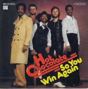 "Hot Chocolate - So You Win Again (7"" RAK Vinyl-Single)"