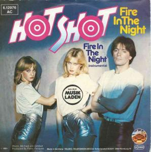 "Hot Shot - Fire In The Night (7"" Strand Vinyl-Single)"