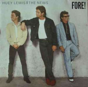 Huey Lewis & The News - Fore (Vinyl-LP OIS Germany 1986)