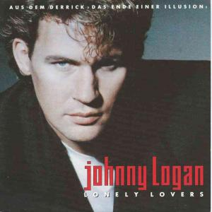 "Johnny Logan - Lonely Lover (7"" CBS Vinyl-Single Holland)"