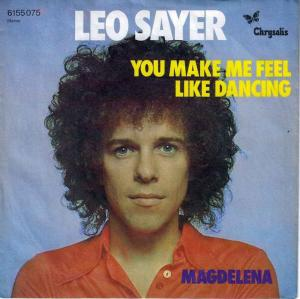 "Leo Sayer - You Make Me Feel Like Dancing (7"" Single)"
