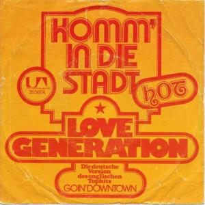 "Love Generation - Komm in die Stadt (7"" Vinyl-Single)"
