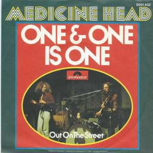 "Medicine Head - One & One Is One (7"" Polydor Vinyl-Single)"