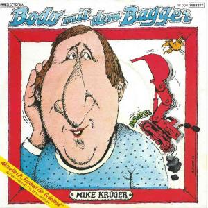 "Mike Krüger - Bodo mit dem Bagger (7"" EMI Vinyl-Single)"