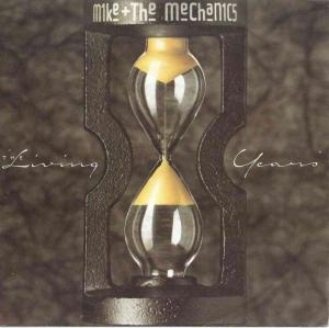 "Mike & The Mechanics - The Living Years (7"" Vinyl-Single)"