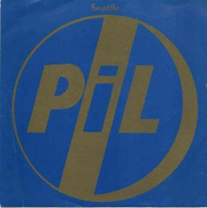"Public Image Limited - Seattle (7"" Virgin Vinyl-Single)"