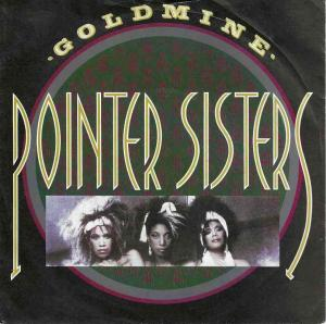 "Pointer Sisters - Goldmine (7"" RCA Vinyl-Single England)"