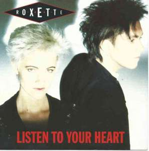 "Roxette - Listen To Your Heart (7"" Single Germany 1988)"