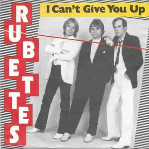 "The Rubettes - I Can't Give You Up (7"" Vinyl-Single Germany)"