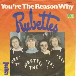 "The Rubettes - You're The Reason Why (7"" State Vinyl-Single)"
