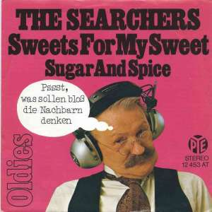 "The Searchers - Sweets For My Sweet (7"" PYE Vinyl-Single)"