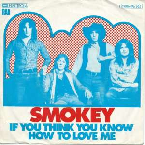 "Smokie - If You Think You Know How To Love Me (7"" Single)"