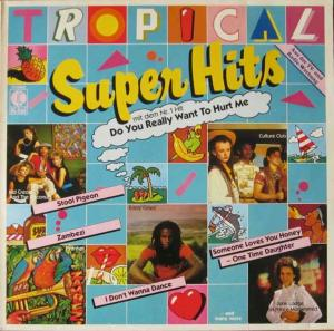 Tropical Super Hits - 16 Top-Songs 1983 (K-tel Vinyl-LP)