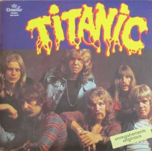 Titanic - Ballad Of A Rock'n Roll Loser (RE LP France)