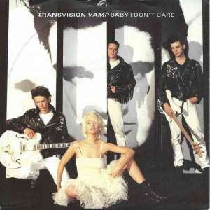 "Transvision Vamp - Baby I Don't Care (7"" Vinyl-Single)"
