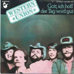 "Western Union - Gott, ich hoff der Tag wird gut (7"" Single)"