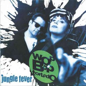 "Wop Bop Torledo - Jungle Fever: mit PR-Info (7"" Single)"