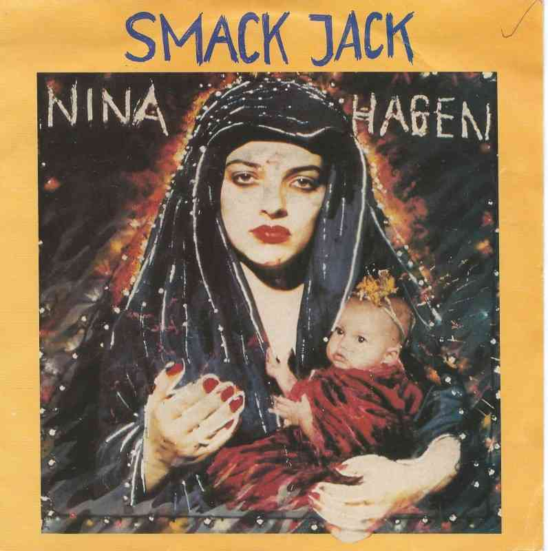Nina Hagen - Smack Jack (7 CBS Vinyl-Single Holland)