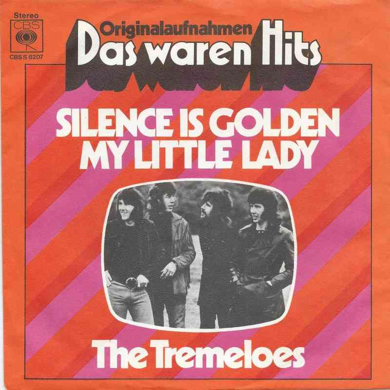 The Tremeloes Silence Is Golden Das Waren Hits 7 Quot