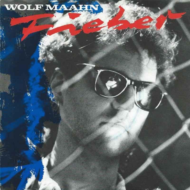 Wolf Maahn Fieber