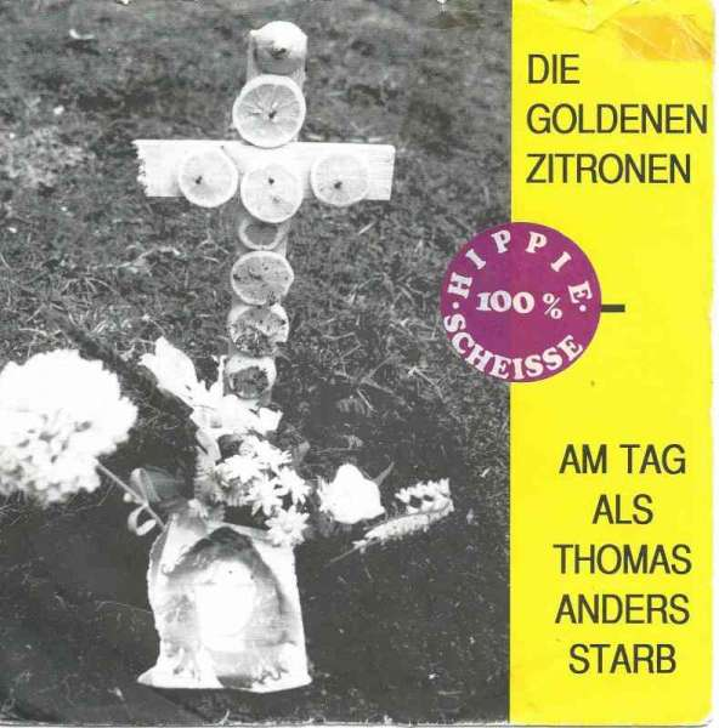 Die Goldenen Zitronen Am Tag Als Thomas Anders Starb