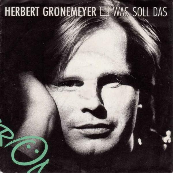 Herbert Grönemeyer - Was soll das? (7 EMI Vinyl-Single)