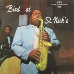 Charlie Parker - Bird at St. Nick's (JWS Vinyl-LP Germany 1983)