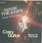 Hank The Knife & The Crazy Cats - Crazy Guitar (Single)