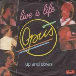 "Opus - Live Is Life (7"" Polydor Vinyl-Single Germany)"